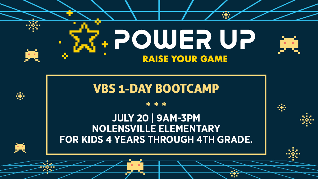VBS Boot Camp | Power Up